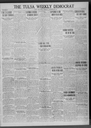 Primary view of object titled 'The Tulsa Weekly Democrat (Tulsa, Okla.), Vol. 20, No. 27, Ed. 1 Thursday, November 8, 1917'.