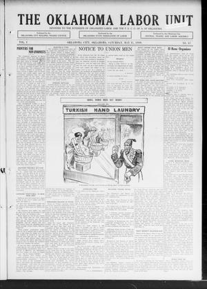 Primary view of The Oklahoma Labor Unit (Oklahoma City, Okla.), Vol. 1, No. 47, Ed. 1 Saturday, May 15, 1909