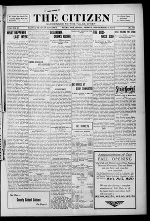 Primary view of object titled 'The Citizen (Tulsa, Okla.), Vol. 11, No. 25, Ed. 1 Friday, September 8, 1911'.