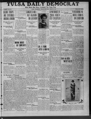 Primary view of object titled 'Tulsa Daily Democrat (Tulsa, Okla.), Vol. 7, No. 275, Ed. 1 Friday, August 18, 1911'.