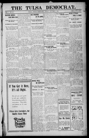 Primary view of object titled 'The Tulsa Democrat. (Tulsa, Indian Terr.), Vol. 6, No. 40, Ed. 1 Friday, October 6, 1905'.