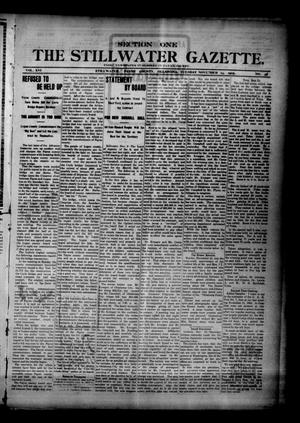 Primary view of object titled 'The Stillwater Gazette. (Stillwater, Okla.), Vol. 16, No. 48, Ed. 1 Tuesday, November 14, 1905'.