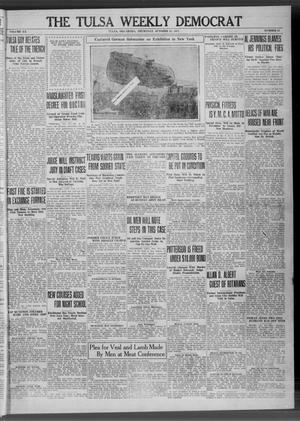 Primary view of object titled 'The Tulsa Weekly Democrat (Tulsa, Okla.), Vol. 20, No. 25, Ed. 1 Thursday, October 25, 1917'.