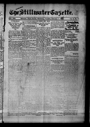 Primary view of object titled 'The Stillwater Gazette. (Stillwater, Okla.), Vol. 15, No. 7, Ed. 1 Thursday, February 11, 1904'.