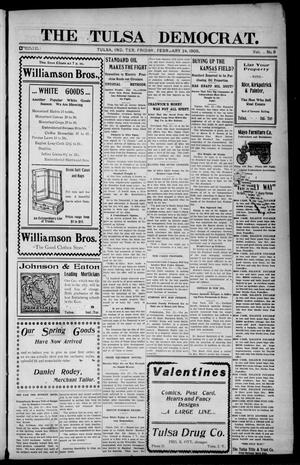Primary view of object titled 'The Tulsa Democrat. (Tulsa, Indian Terr.), Vol. 9, No. 9, Ed. 1 Friday, February 24, 1905'.