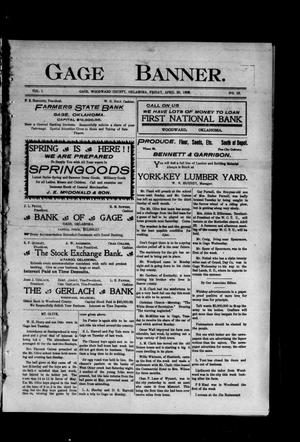 Primary view of object titled 'Gage Banner. (Gage, Okla.), Vol. 1, No. 16, Ed. 1 Friday, April 20, 1906'.