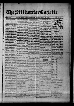 Primary view of object titled 'The Stillwater Gazette. (Stillwater, Okla.), Vol. 15, No. 11, Ed. 1 Thursday, March 17, 1904'.