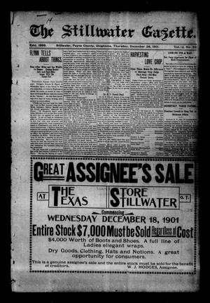 Primary view of object titled 'The Stillwater Gazette. (Stillwater, Okla.), Vol. 12, No. 52, Ed. 1 Thursday, December 26, 1901'.