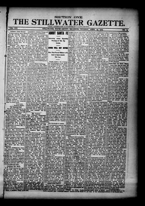 Primary view of object titled 'The Stillwater Gazette. (Stillwater, Okla.), Vol. 16, No. 19, Ed. 1 Tuesday, April 25, 1905'.