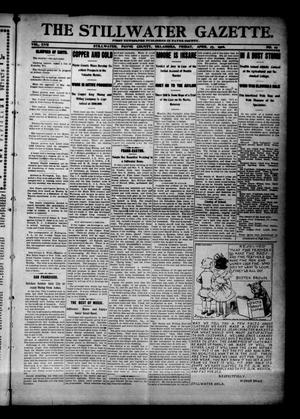 Primary view of object titled 'The Stillwater Gazette. (Stillwater, Okla.), Vol. 17, No. 19, Ed. 1 Friday, April 27, 1906'.