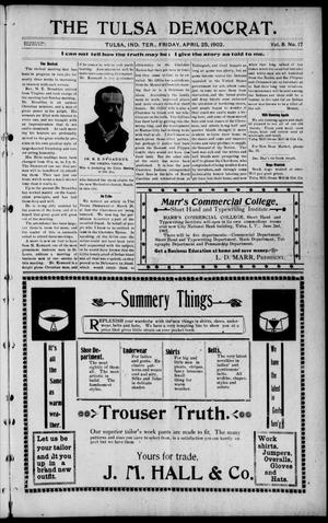 Primary view of object titled 'The Tulsa Democrat. (Tulsa, Indian Terr.), Vol. 8, No. 17, Ed. 1 Friday, April 25, 1902'.