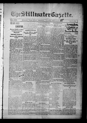 Primary view of object titled 'The Stillwater Gazette. (Stillwater, Okla.), Vol. 15, No. 6, Ed. 1 Thursday, February 4, 1904'.