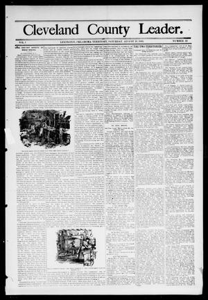 Primary view of object titled 'Cleveland County Leader. (Lexington, Okla.), Vol. 1, No. 33, Ed. 1 Saturday, August 19, 1893'.