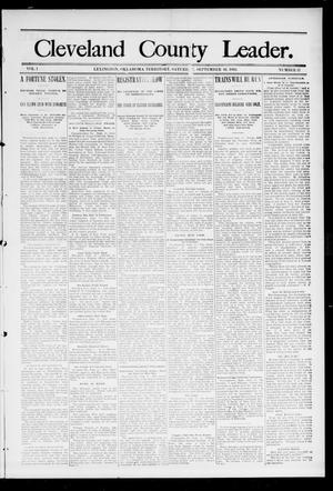 Primary view of object titled 'Cleveland County Leader. (Lexington, Okla.), Vol. 1, No. 37, Ed. 1 Saturday, September 16, 1893'.