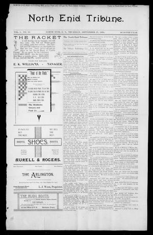 Primary view of object titled 'North Enid Tribune. (North Enid, Okla.Terr.), Vol. 1, No. 50, Ed. 1 Thursday, September 27, 1894'.