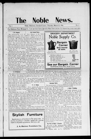 Primary view of object titled 'The Noble News. (Noble, Okla.), Vol. 1, No. 3, Ed. 1 Thursday, March 22, 1906'.