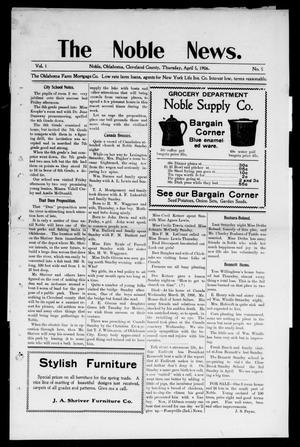 Primary view of object titled 'The Noble News. (Noble, Okla.), Vol. 1, No. 5, Ed. 1 Thursday, April 5, 1906'.