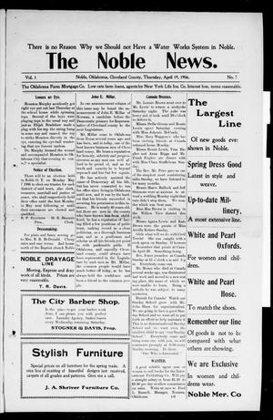 The Noble News. (Noble, Okla.), Vol. 1, No. 7, Ed. 1 Thursday, April 19, 1906