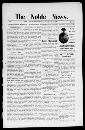 Primary view of object titled 'The Noble News. (Noble, Okla.), Vol. 1, No. 14, Ed. 1 Thursday, June 7, 1906'.