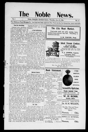 Primary view of object titled 'The Noble News. (Noble, Okla.), Vol. 1, No. 16, Ed. 1 Thursday, June 21, 1906'.