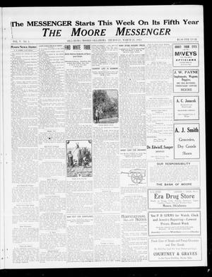 Primary view of object titled 'The Moore Messenger (Moore, Okla.), Vol. 5, No. 1, Ed. 1 Thursday, March 21, 1912'.