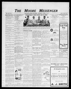 Primary view of object titled 'The Moore Messenger (Moore, Okla.), Vol. 7, No. 3, Ed. 1 Thursday, April 2, 1914'.