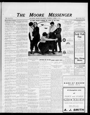 Primary view of object titled 'The Moore Messenger (Moore, Okla.), Vol. 7, No. 4, Ed. 1 Thursday, April 9, 1914'.