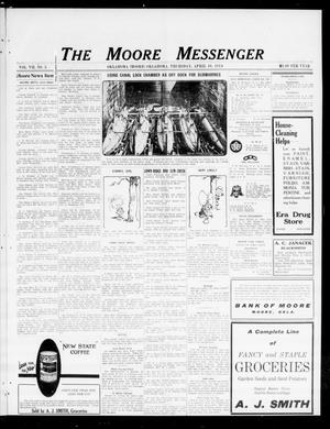 Primary view of object titled 'The Moore Messenger (Moore, Okla.), Vol. 7, No. 5, Ed. 1 Thursday, April 16, 1914'.