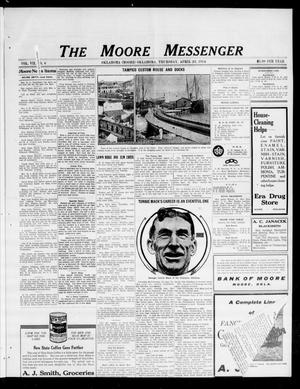 Primary view of object titled 'The Moore Messenger (Moore, Okla.), Vol. 7, No. 6, Ed. 1 Thursday, April 23, 1914'.