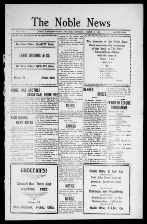 Primary view of object titled 'The Noble News (Noble, Okla.), Vol. 1, No. 8, Ed. 1 Thursday, March 2, 1911'.