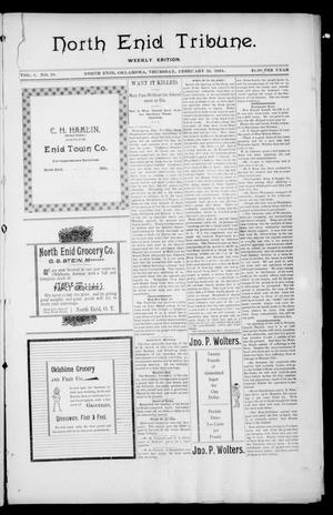 Primary view of object titled 'North Enid Tribune. Weekly Edition. (North Enid, Okla.), Vol. 1, No. 19, Ed. 1 Thursday, February 22, 1894'.