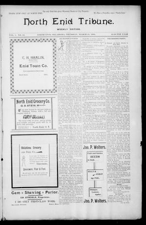 Primary view of object titled 'North Enid Tribune. Weekly Edition. (North Enid, Okla.), Vol. 1, No. 23, Ed. 1 Thursday, March 15, 1894'.