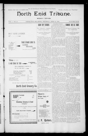Primary view of object titled 'North Enid Tribune. Weekly Edition. (North Enid, Okla.), Vol. 1, No. 27, Ed. 1 Thursday, April 12, 1894'.
