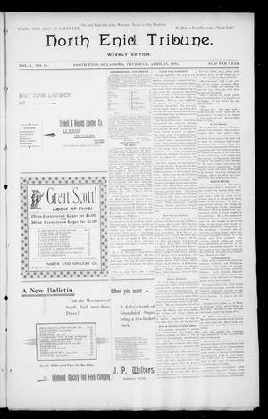 Primary view of object titled 'North Enid Tribune. Weekly Edition. (North Enid, Okla.), Vol. 1, No. 28, Ed. 1 Thursday, April 19, 1894'.