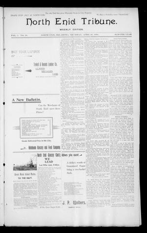 Primary view of object titled 'North Enid Tribune. Weekly Edition. (North Enid, Okla.), Vol. 1, No. 29, Ed. 1 Thursday, April 26, 1894'.