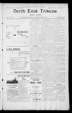 Primary view of object titled 'North Enid Tribune. Weekly Edition. (North Enid, Okla.), Vol. 1, No. 30, Ed. 1 Thursday, May 3, 1894'.
