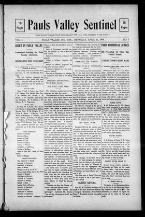 Primary view of object titled 'Pauls Valley Sentinel (Pauls Valley, Indian Terr.), Vol. 1, No. 5, Ed. 1 Thursday, April 21, 1904'.