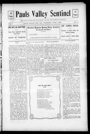 Primary view of object titled 'Pauls Valley Sentinel (Pauls Valley, Indian Terr.), Vol. 1, No. 11, Ed. 1 Thursday, June 2, 1904'.