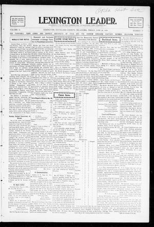 Primary view of object titled 'Lexington Leader. (Lexington, Okla.), Vol. 18, No. 39, Ed. 1 Friday, June 24, 1904'.