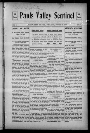Primary view of object titled 'Pauls Valley Sentinel (Pauls Valley, Indian Terr.), Vol. 1, No. 23, Ed. 1 Thursday, August 25, 1904'.