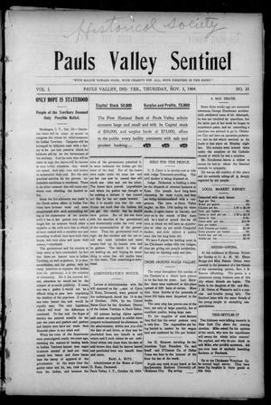 Primary view of object titled 'Pauls Valley Sentinel (Pauls Valley, Indian Terr.), Vol. 1, No. 33, Ed. 1 Thursday, November 3, 1904'.