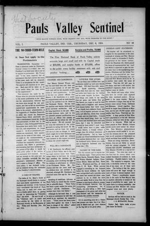 Primary view of object titled 'Pauls Valley Sentinel (Pauls Valley, Indian Terr.), Vol. 1, No. 38, Ed. 1 Thursday, December 8, 1904'.