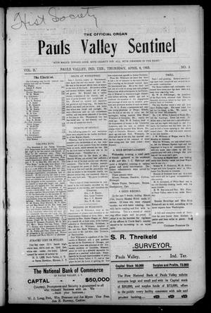Primary view of object titled 'Pauls Valley Sentinel (Pauls Valley, Indian Terr.), Vol. 2, No. 3, Ed. 1 Thursday, April 6, 1905'.