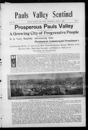 Primary view of object titled 'Pauls Valley Sentinel (Pauls Valley, Indian Terr.), Vol. 3, No. 3, Ed. 2 Thursday, April 5, 1906'.