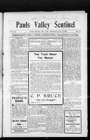 Primary view of object titled 'Pauls Valley Sentinel (Pauls Valley, Indian Terr.), Vol. 3, No. 22, Ed. 1 Thursday, August 16, 1906'.