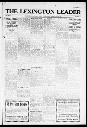 Primary view of object titled 'The Lexington Leader (Lexington, Okla.), Vol. 22, No. 35, Ed. 1 Friday, May 16, 1913'.