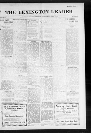 Primary view of object titled 'The Lexington Leader (Lexington, Okla.), Vol. 23, No. 30, Ed. 1 Friday, April 10, 1914'.