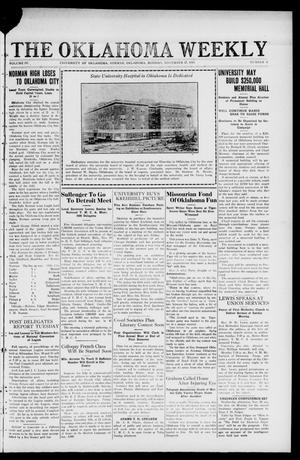 Primary view of object titled 'The Oklahoma Weekly (Norman, Okla.), Vol. 4, No. 8, Ed. 1 Monday, November 17, 1919'.