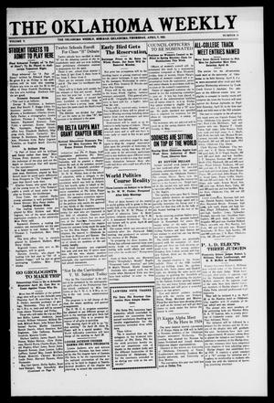 Primary view of object titled 'The Oklahoma Weekly (Norman, Okla.), Vol. 5, No. 13, Ed. 1 Thursday, April 7, 1921'.