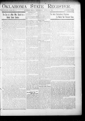 Primary view of object titled 'Oklahoma State Register. (Guthrie, Okla.), Vol. 15, No. 15, Ed. 1 Thursday, April 12, 1906'.
